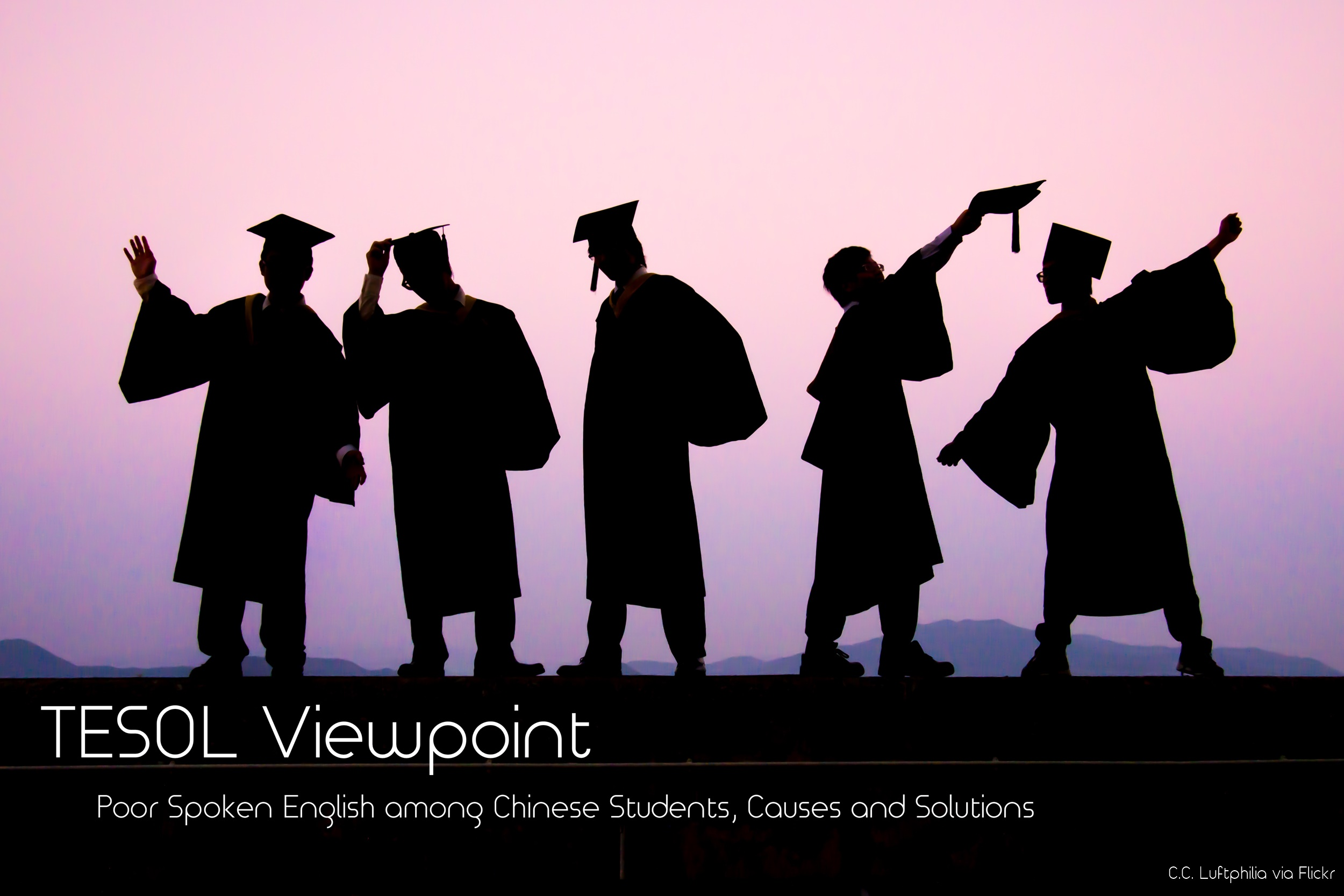 Poor Spoken English among Chinese Students, Causes and Solutions