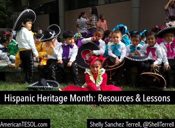 Hispanic Heritage Month: Resources & Lessons, #TESOL Webinar