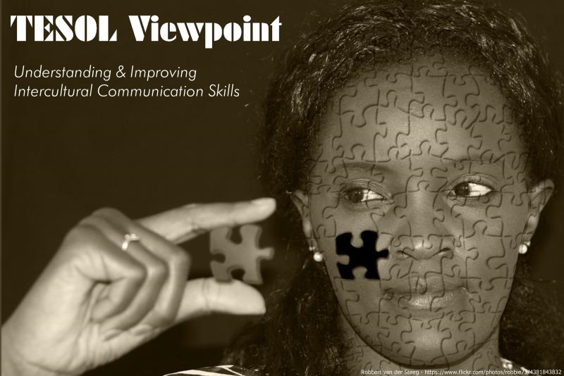 TESOL Viewpoint, Understanding & Improving Intercultural Communication Skills